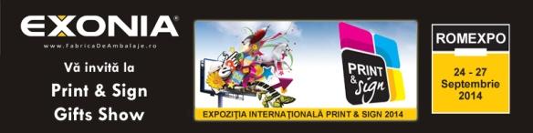 Fabrica De Ambalaje Exonia - Invitatie la Print & Sign si Gifts Show 2014 Romexpo