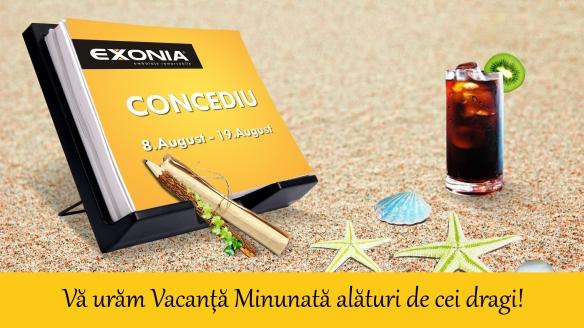 Anunt Concediu 8 August-19 August 2016 Exonia